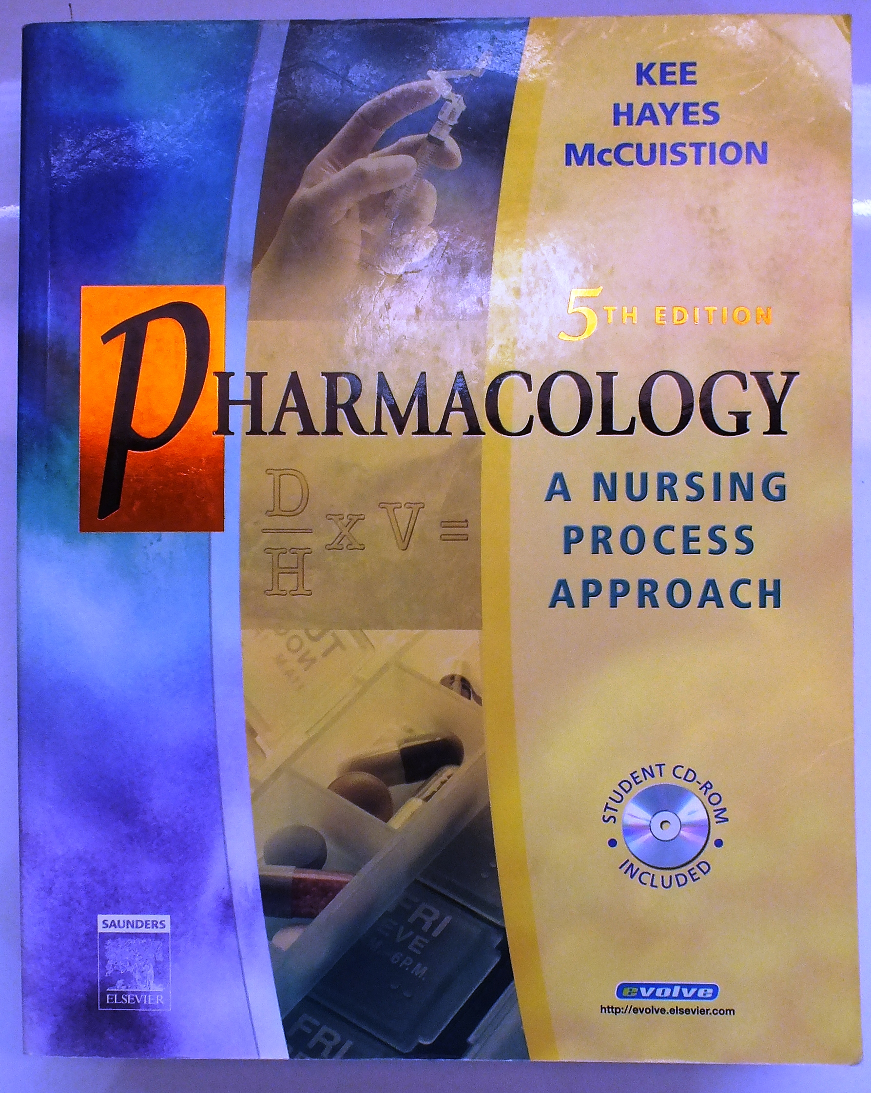Pharmacology: A Nursing Process Approach, 5th – $10